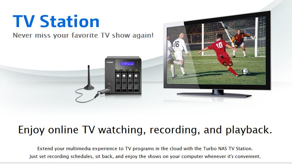 TV Station: Never miss your favorite TV show again! | Qnap